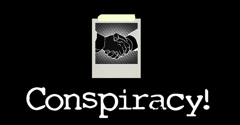Conspiracy! Review
